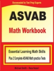 ASVAB Math Workbook: Essential Summer Learning Math Skills plus Two Complete ASVAB Math Practice Tests Cover Image