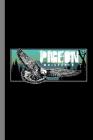 Pigeon Whisperer: Birds Flying Pets Wildlife Forest Birdwatching Gift For Birdwatchers (6