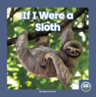 If I Were a Sloth Cover Image