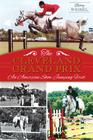 The Cleveland Grand Prix: An American Show Jumping First Cover Image