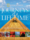 Journeys of a Lifetime: 500 of the World's Greatest Trips Cover Image
