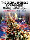 The Global Business Environment: Meeting the Challenges Cover Image
