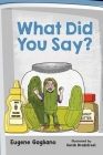 What Did You Say? Cover Image