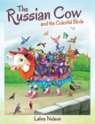 The Russian Cow and the Colorful Birds Cover Image