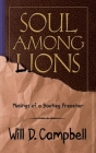 Soul Among Lions: Musings of a Bootleg Preacher Cover Image