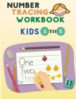 Number Tracing Workbook: Number Tracing for Preschoolers and Kids Ages 3-5 -Trace Numbers Practice Workbook for Pre K, K - Book to Master Numer Cover Image