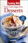 Cooking Well: Low Carb Sugar Free Desserts: Over 100 Recipes for Healthy Living, Diabetes, and Weight Management Cover Image