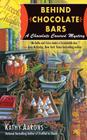 Behind Chocolate Bars (A Chocolate Covered Mystery #3) Cover Image
