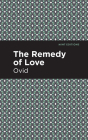 The Remedy of Love Cover Image