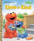 Elmo Is Kind (Sesame Street) (Little Golden Book) Cover Image