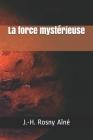 La force mystérieuse Cover Image