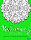 Relaxing Coloring Book: Coloring Books for Adults Relaxation: Relaxation & Stress Reduction Patterns Cover Image