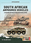 South African Armoured Fighting Vehicles: A History of Innovation and Excellence, 1960-2020 (Africa@War) Cover Image