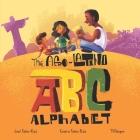 The Afro-Latino Alphabet: El Alfabeto de Afro-Latino Cover Image