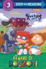 Beware of Dogbot! (Rugrats) (Step into Reading) Cover Image