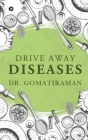 Drive Away Diseases Cover Image