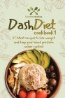 Dash diet cookbook 1: 37 Meat recipes to lose weight and keep your blood pressure under control. Cover Image
