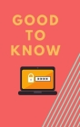Good to Know: Password Keeper Cover Image