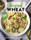 Beyond Wheat: The New Gluten-Free Cookbook Cover Image