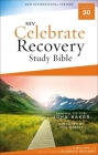 Niv, Celebrate Recovery Study Bible, Paperback, Comfort Print Cover Image