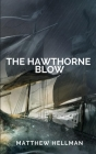 The Hawthorne Blow Cover Image