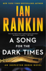 A Song for the Dark Times: An Inspector Rebus Novel (A Rebus Novel) Cover Image