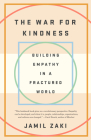 The War for Kindness: Building Empathy in a Fractured World Cover Image