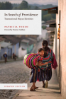 In Search of Providence: Transnational Mayan Identities, Updated Edition Cover Image