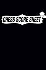 Chess Score Sheet: chess Game Record Keeper Book, Chess Score Card, Chess Writing Notebook, Chess Score Pads, Chess Score Notebook, Chess Cover Image