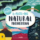 A-Maze-ing Natural Phenomena: Discover the Science in Nature Cover Image