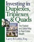 Investing in Duplexes, Triplexes, and Quads: The Fastest and Safest Way to Real Estate Wealth Cover Image