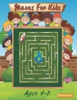 Mazes For Kids Ages 4-8: Maze Activity Book 4-6, 6-8 Workbook for Games, and Problem-Solving Cover Image