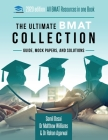 The Ultimate BMAT Collection: 5 Books In One, Over 2500 Practice Questions & Solutions, Includes 8 Mock Papers, Detailed Essay Plans, BioMedical Adm Cover Image