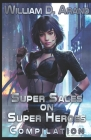 Super Sales on Super Heroes: Compilation: Rise and Fall (Books 1-3) Cover Image