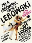 I'm a Lebowski, You're a Lebowski: 20th Anniversary Cover Image