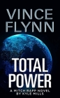 Total Power: A Mitch Rapp Novel by Kyle Mills Cover Image