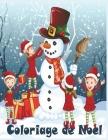 Coloriage de Noel: 40+ jolies dessins amusants sur le thème de Noël -Grand format A4 - Grand Cahier de coloriage de noël pour enfants! Cover Image