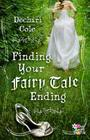 Finding Your Fairy Tale Ending (Girls Living 4 God) Cover Image