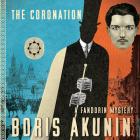 The Coronation: A Fandorin Mystery (Erast Fandorin #7) Cover Image