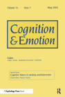 Cognitive Biases in Anxiety and Depression: A Special Issue of Cognition and Emotion (Special Issues of Cognition and Emotion) Cover Image