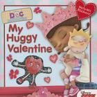 Doc McStuffins My Huggy Valentine Cover Image