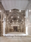 Buildings Reimagined: A Dialogue Between Old and New Cover Image