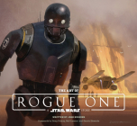 The Art of Rogue One: A Star Wars Story Cover Image