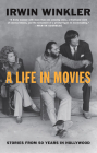 A Life in Movies: Stories from 50 years in Hollywood Cover Image