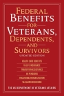 Federal Benefits for Veterans, Dependents, and Survivors: Updated Edition Cover Image