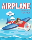 Airplane Coloring Book For Kids 4-8: Discover These Pages For Kids To Color, Unique Designs of Different Aircraft that Kids Will Love Cover Image