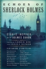Echoes of Sherlock Holmes: Stories Inspired by the Holmes Canon Cover Image