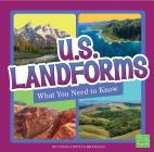 U.S. Landforms: What You Need to Know (Fact Files) Cover Image