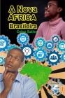 A Nova África Brasileira Cover Image