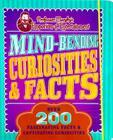Mind-Bending Curiosities & Facts: Over 200 Fascinating Facts & Captivating Curiosities (Professor Murphy's Emporium of Entertainment) Cover Image